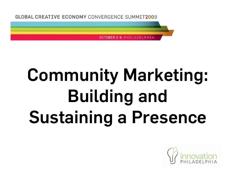 Community Marketing:     Building and Sustaining a Presence