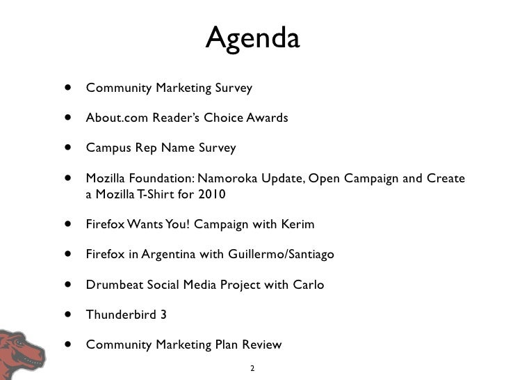 Agenda •   Community Marketing Survey  •   About.com Reader's Choice Awards  •   Campus Rep Name Survey  •   Mozilla Found...