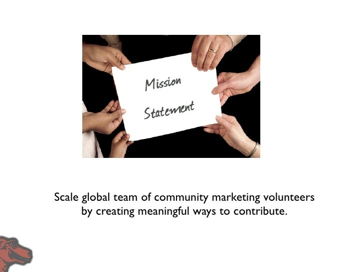 Progress in 2009 •   Introduced bi-weekly community calls   •   Revived marketing mailing list   •   Created Community Mar...