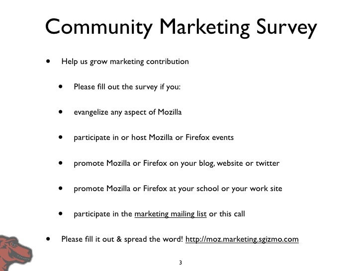 Community Marketing Survey •   Help us grow marketing contribution       •   Please fill out the survey if you:       •   e...