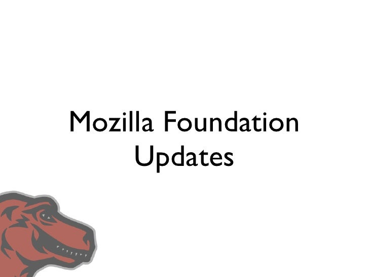 Mozilla Foundation      Updates