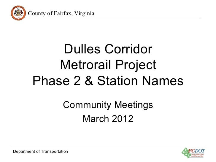 County of Fairfax, Virginia             Dulles Corridor             Metrorail Project         Phase 2 & Station Names     ...