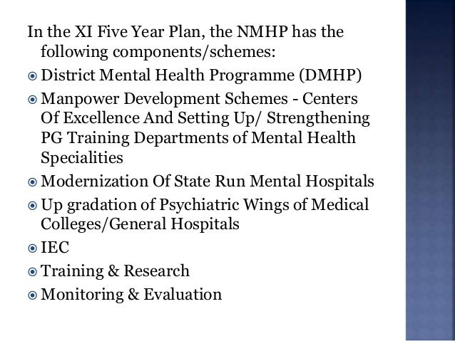  Was launched in 1996 in 4 districts under NMHP and was expanded to 27 districts of the country by the end of IXth Five y...
