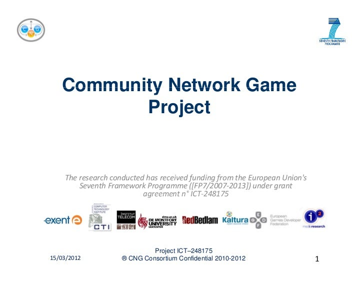 Community Network Game          Project    The research conducted has received funding from the European Unions         Se...
