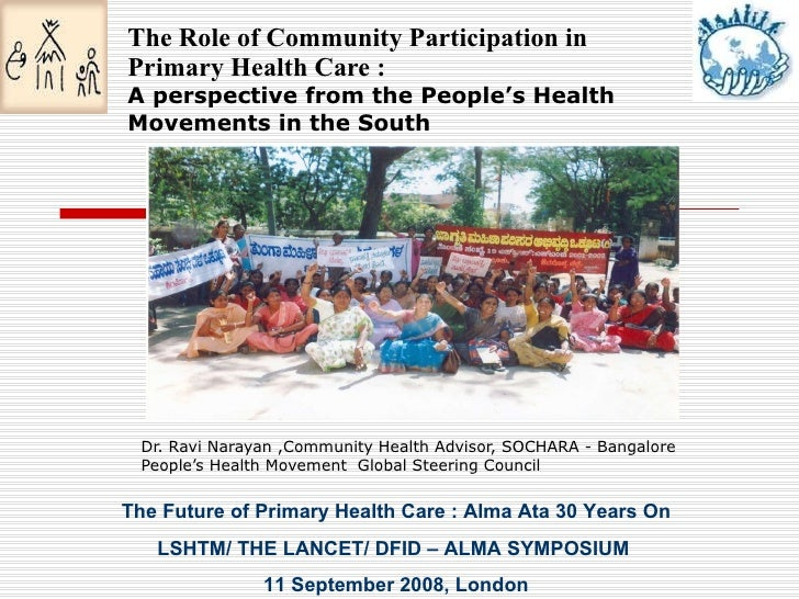 The Role of Community Participation in Primary Health Care : A perspective from the People's Health Movements in the South...