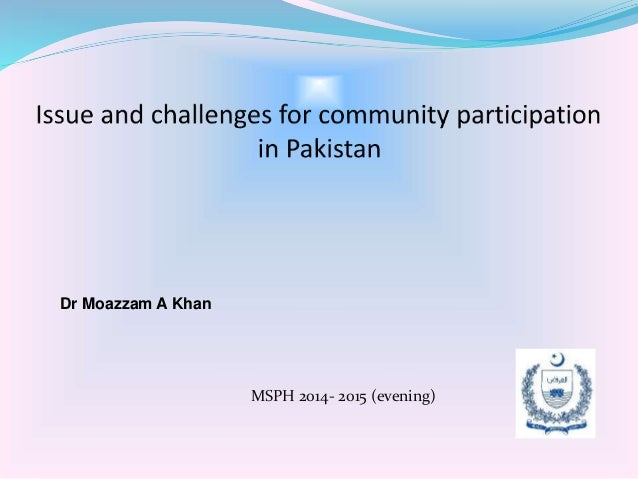 MSPH 2014- 2015 (evening) Dr Moazzam A Khan
