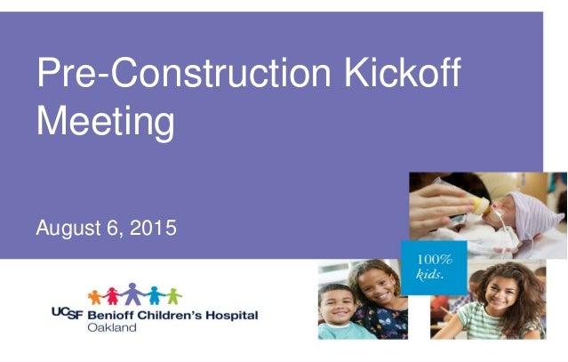 Construction Kickoff Community Meeting Presentation August 6, 2015
