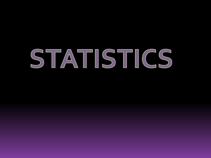 STATISTICS<br />