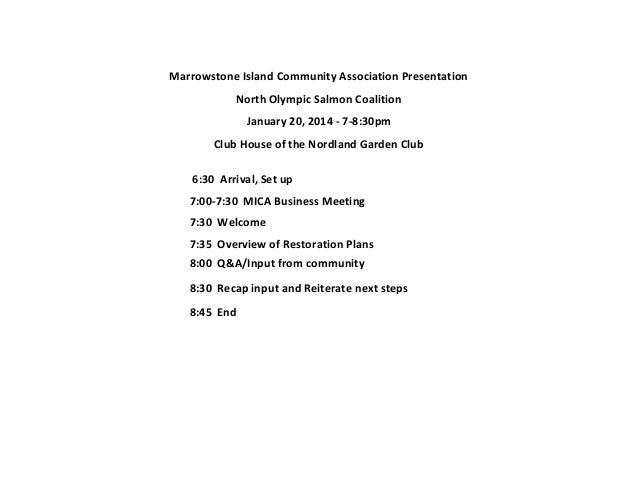 Marrowstone Island Community Association Presentation North Olympic Salmon Coalition January 20, 2014 - 7-8:30pm Club Hous...