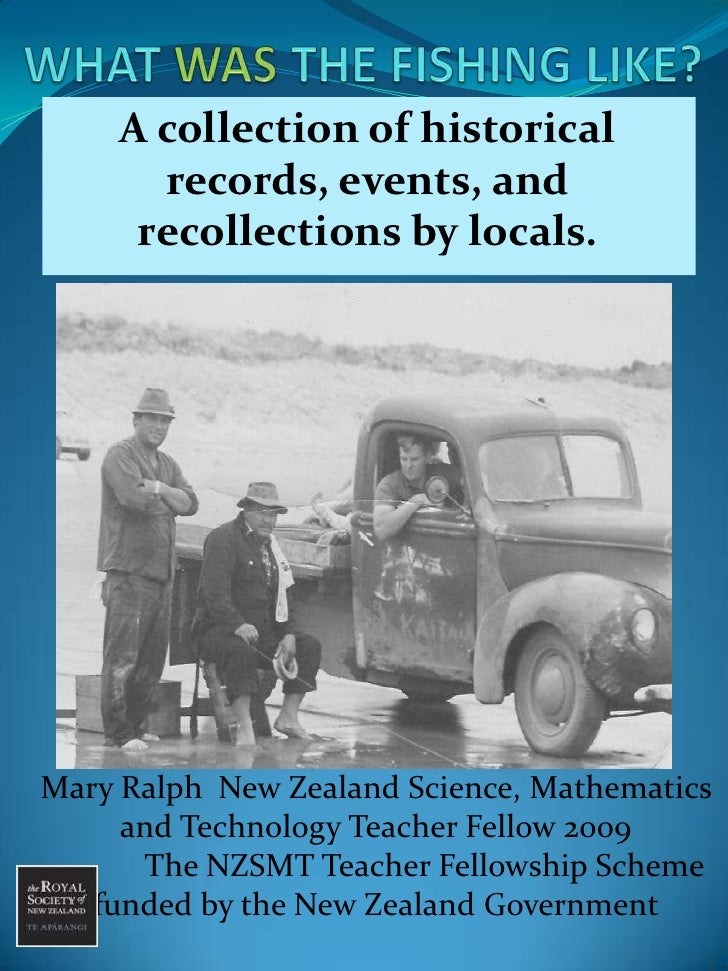 WHAT WAS THE FISHING LIKE?<br />A collection of historical  records, events, and recollections by locals.<br />A Community...