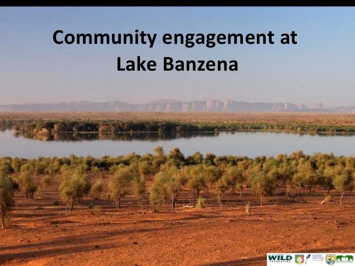 Community engagement at  Lake Banzena