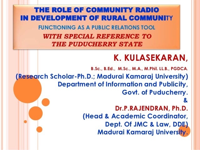 THE ROLE OF COMMUNITY RADIO IN DEVELOPMENT OF RURAL COMMUNITY      FUNCTIONING AS A PUBLIC RELATIONS TOOL        WITH SPEC...