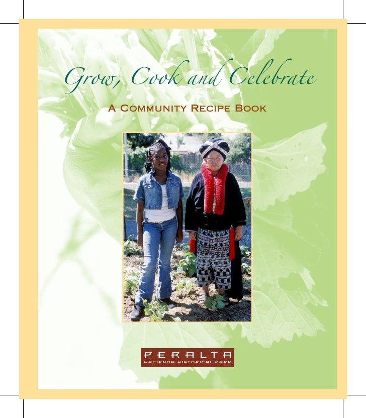 Grow, Cook and Celebrate     A Community Recipe Book