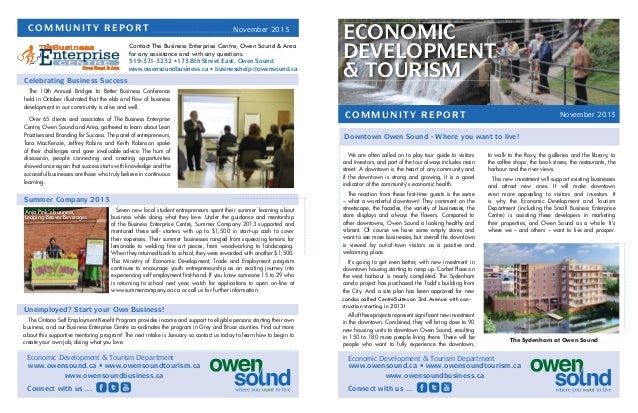 COMMUNITY REPORT  November 2013  Contact The Business Enterprise Centre, Owen Sound & Area for any assistance and with any...
