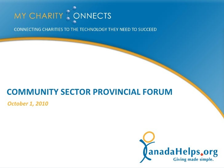 COMMUNITY SECTOR PROVINCIAL FORUM October 1, 2010