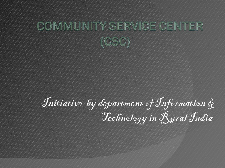 Initiative  by department of Information & Technology in Rural India