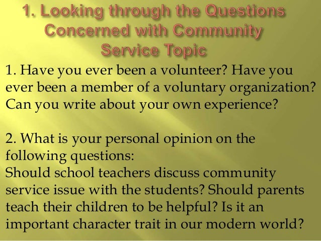 essay questions about community service Are you looking for a top college application essay editing service we offer college admissions essay and college recommendation letter editing and proofreading.