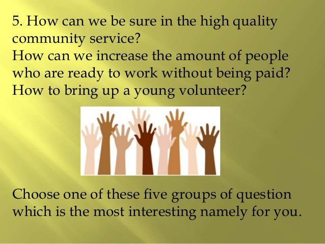 community issue essay Community service argument green bay high schools are being faced with a  very controversial issue, which revolves around whether or not community  service.
