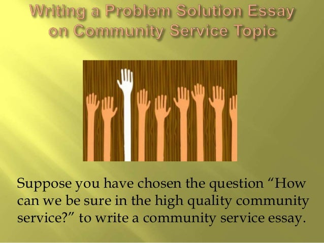 5 paragraph essay on community service