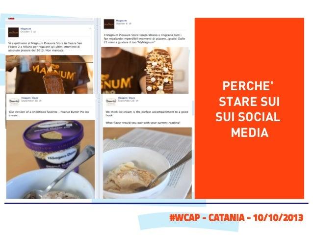 PERCHE' STARE SUI SUI SOCIAL MEDIA  #WCAP - CATANIA - 10/10/2013
