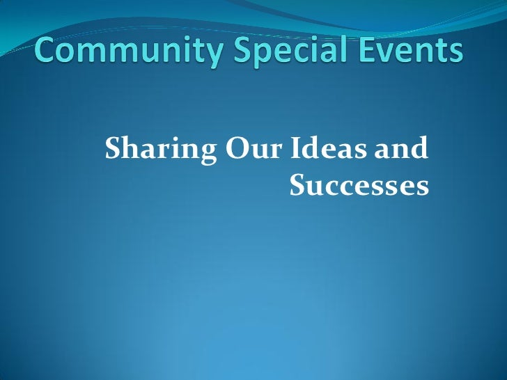 Sharing Our Ideas and             Successes