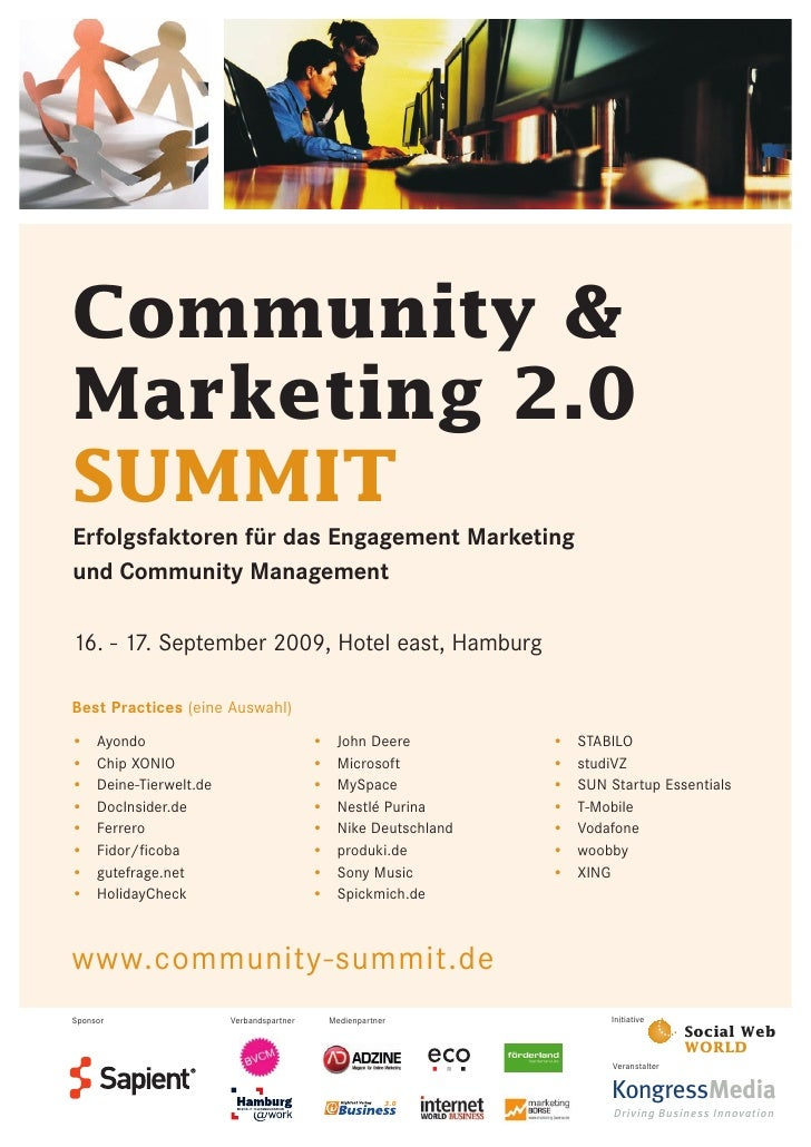 Community & Marketing 2.0 SUMMIT Erfolgsfaktoren für das Engagement Marketing und Community Management  16. - 17. Septembe...