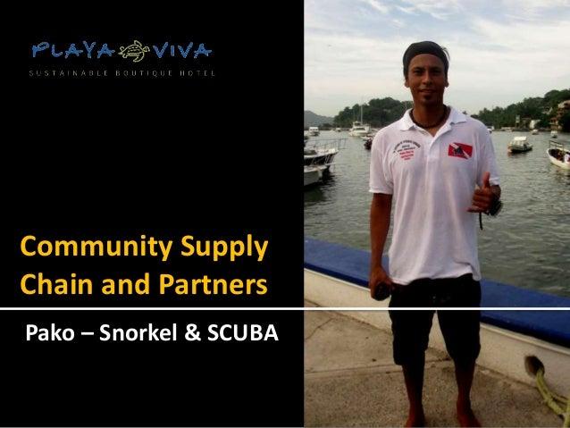 Community SupplyChain and PartnersPako – Snorkel & SCUBA