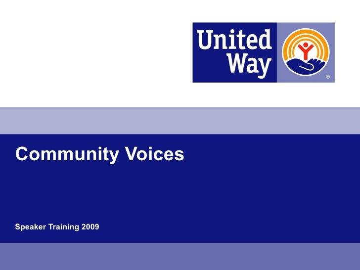 Community Voices Speaker Training 2009
