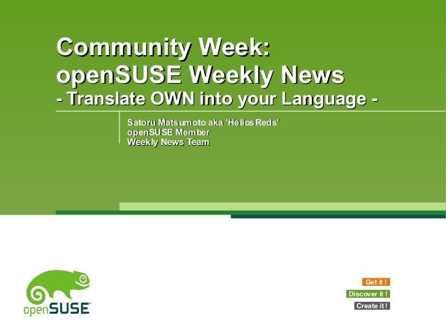Community Week:Community Week: openSUSE Weekly NewsopenSUSE Weekly News - Translate OWN into your Language -- Translate OW...