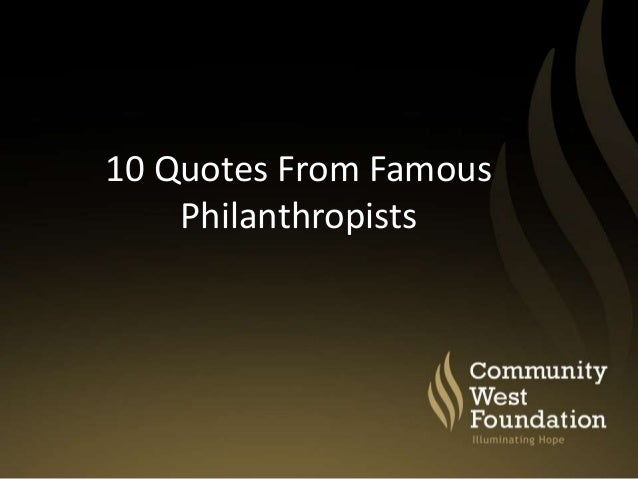 Community West 60 Quotes About Philanthropy Enchanting Quotes About Community