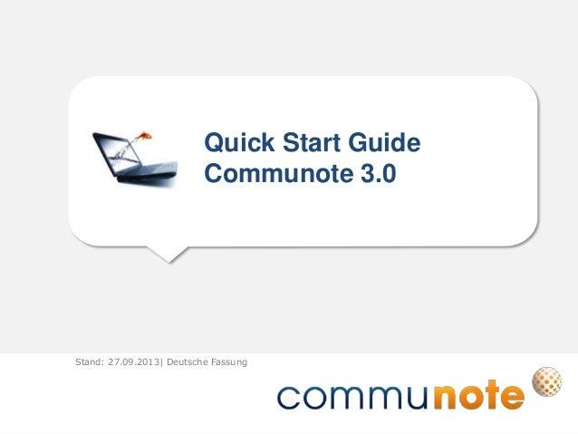 Quick Start Guide Communote 3.0 Stand: 27.09.2013| Deutsche Fassung