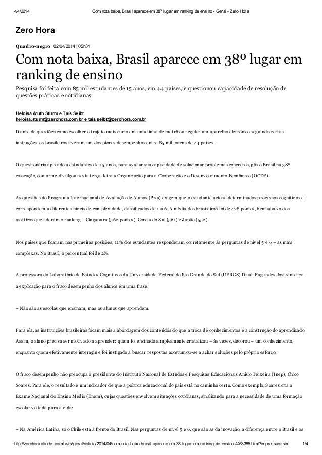 4/4/2014 Com nota baixa, Brasil aparece em 38º lugar em ranking de ensino - Geral - Zero Hora http://zerohora.clicrbs.com....