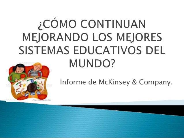 Informe de McKinsey & Company.