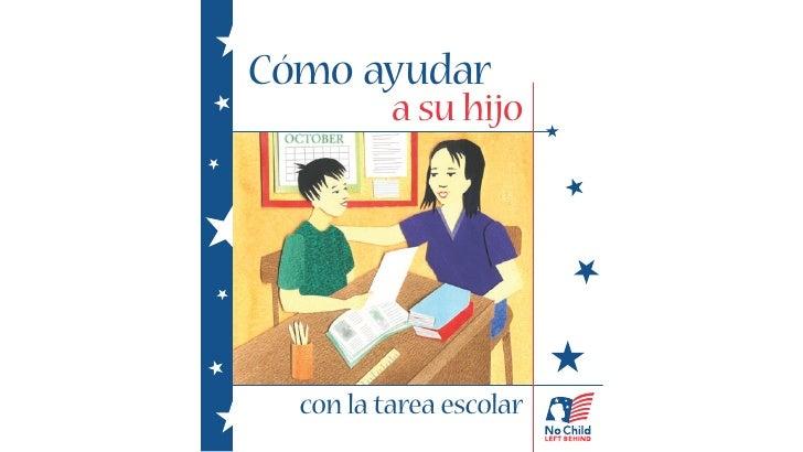 Cómo ayudar          a su hijo  con la tarea escolar