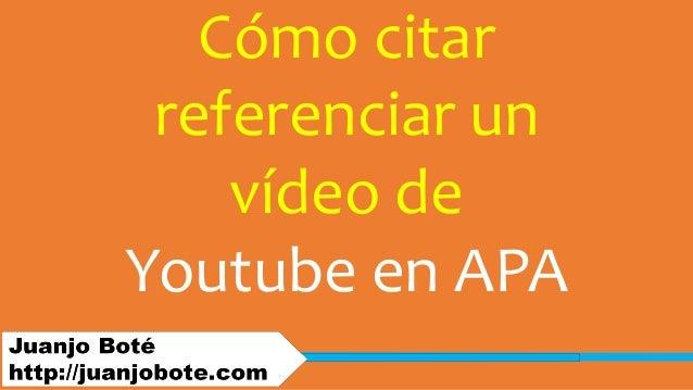 Cómo citar referenciar un vídeo de Youtube en APA