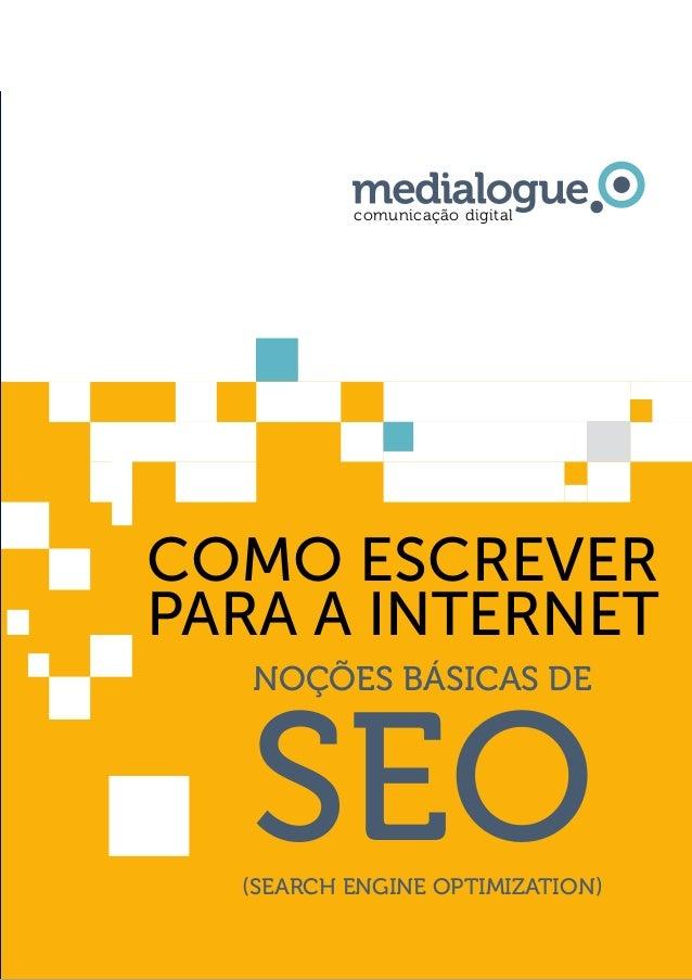 como escrever para a internet noções básicas de seo(search engine optimization) comunicação digital