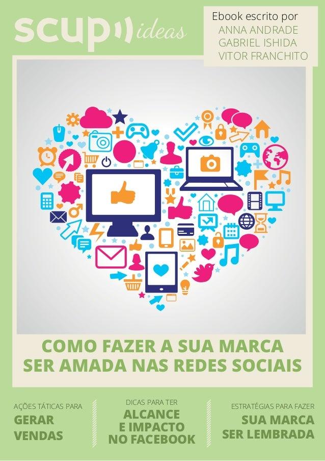 Como fazer a sua marcaser amada nas redes sociaisdicas para terações táticas para estratégias para fazeralcancee impactono...