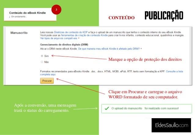 PUBLICAÇÃO 3 Marque a opção de proteção dos direitos Clique em Procurar e carregue o arquivo WORD formatado de seu computa...