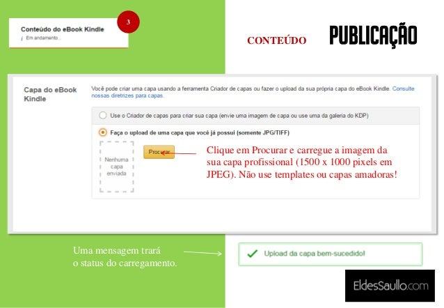 PUBLICAÇÃO 3 Clique em Procurar e carregue a imagem da sua capa profissional (1500 x 1000 pixels em JPEG). Não use templat...