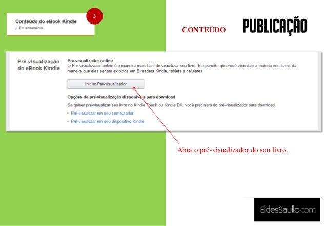 PUBLICAÇÃO 3 Abra o pré-visualizador do seu livro. CONTEÚDO