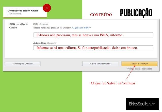 PUBLICAÇÃO 3 E-books não precisam, mas se houver um ISBN, informe. Informe se há uma editora. Se for autopublicação, deixe...