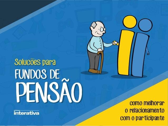 REVI STA REVISTA TA REVISTA REVISTA REVI STA Solucoes paraSolucoes para FUNDOS DE PENSAO FUNDOS DE PENSAO como melhorar o ...
