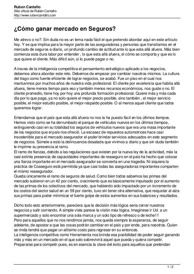 Ruben Cantafio Sitio oficial de Rubén Cantafio http://www.rubencantafio.com ¿Cómo ganar mercado en Seguros? Me atrevo o no...