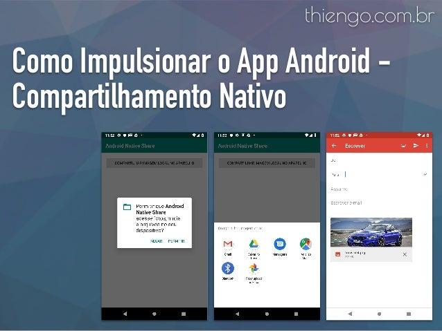 Como Impulsionar o App Android - Compartilhamento Nativo thiengo.com.br