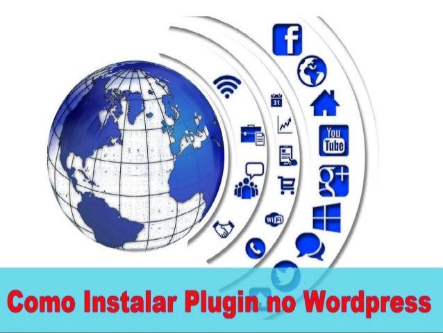 Hoje nós vamos aprender 2 Formas de como Instalar Plugins no Wordpress para acrescentar mais funcionalidade ao seu blog wo...