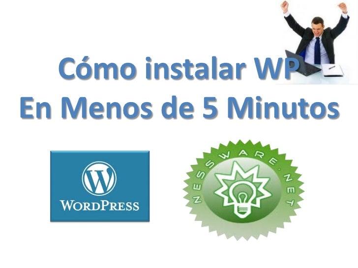 Cómo instalar WPEn Menos de 5 Minutos