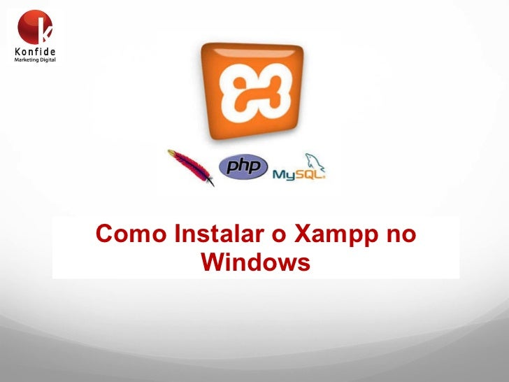Como Instalar o Xampp no Windows