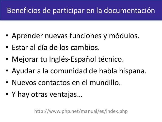 • Aprender nuevas funciones y módulos. • Estar al día de los cambios. • Mejorar tu Inglés-Español técnico. • Ayudar a la c...