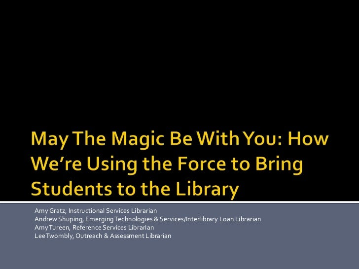 Amy Gratz, Instructional Services LibrarianAndrew Shuping, Emerging Technologies & Services/Interlibrary Loan LibrarianAmy...