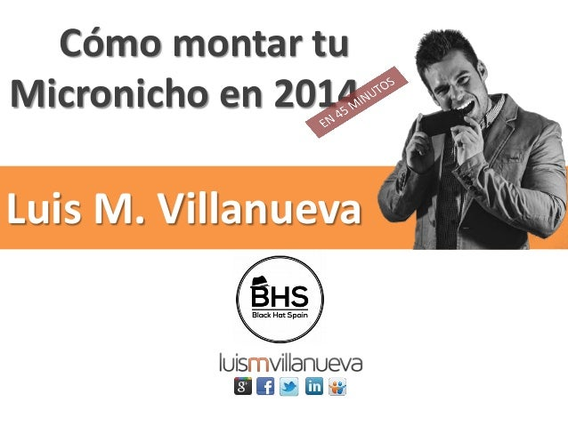 Cómo montar tu Micronicho en 2014 Luis M. Villanueva